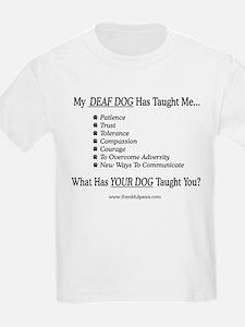 My Deaf Dog Taught Me Kids T-Shirt