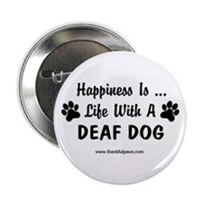 "Life With a Deaf Dog 2.25"" Button (10 pack)"