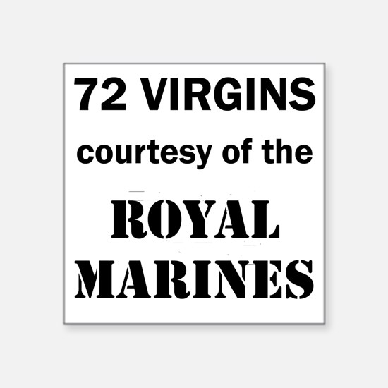 "Art_72 virgins_royal marine Square Sticker 3"" x 3"""