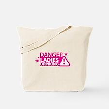 DANGER LADIES drinking Tote Bag