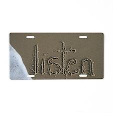 listen Aluminum License Plate