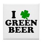 I Shamrock Green Beer Tile Coaster