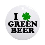 I Shamrock Green Beer Ornament (Round)