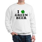 I Shamrock Green Beer Sweatshirt
