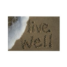 live well Rectangle Magnet