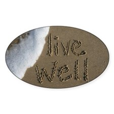live well Decal