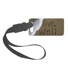 live well Luggage Tag