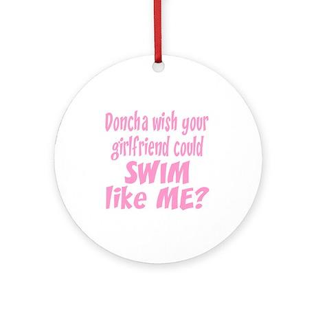 SwimChick Doncha Ornament (Round)