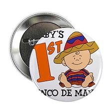 """Babys First Cinco De Mayo 2.25"""" Button"""