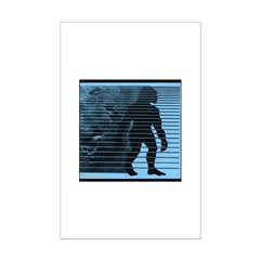 Phenomenal Bigfoot Posters