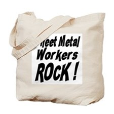 Sheet Metal Rocks ! Tote Bag