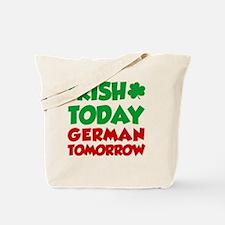 Irish Today German Tomorrow Tote Bag