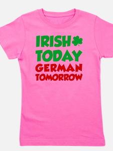 Irish Today German Tomorrow Girl's Tee