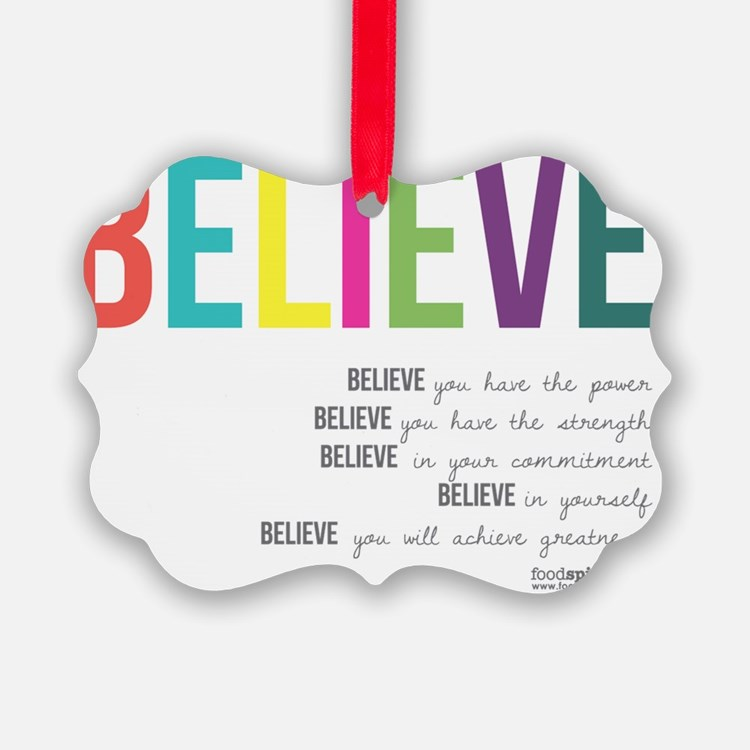 Believe_revised_products_2 Ornament