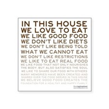 "FOOD_IN-THIS-HOUSE_BROWN_PR Square Sticker 3"" x 3"""