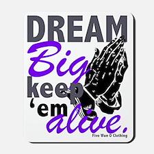 Dream Big (Purple) Mousepad