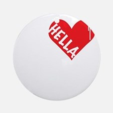 Hella Love (Red).gif Round Ornament