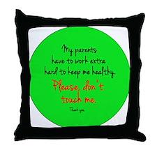 donttouch Throw Pillow