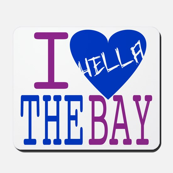 I Love The Bay (Blue).gif Mousepad