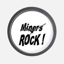 Miners Rock ! Wall Clock