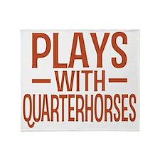 playsamericanquarterhorses Throw Blanket