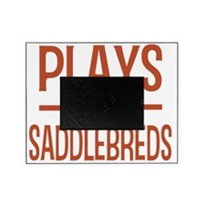 playsamericansaddlebreds Picture Frame