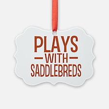 playsamericansaddlebreds Ornament