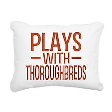 playsthoroughbreds Rectangular Canvas Pillow