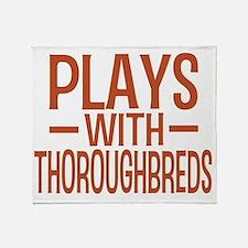 playsthoroughbreds Throw Blanket