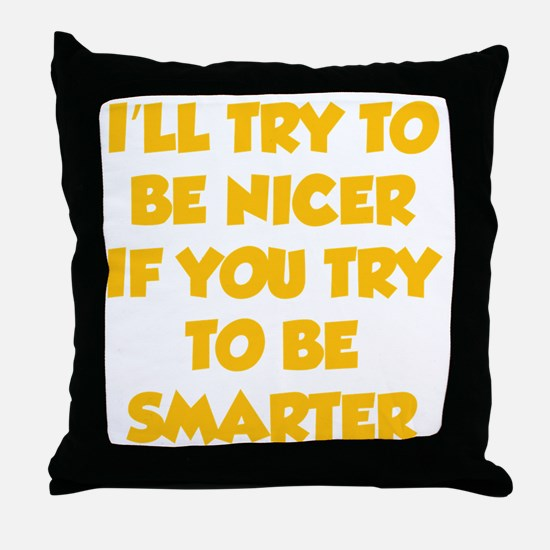 beNicer1H Throw Pillow