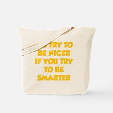 beNicer1H Tote Bag
