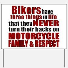 Three Things - Bikers Yard Sign