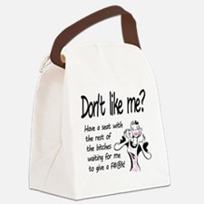 Dont like me? Canvas Lunch Bag