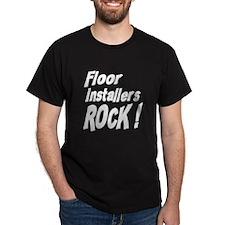 Floor Installers Rock ! T-Shirt