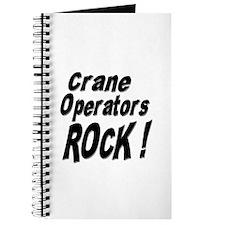 Crane Operators Rock ! Journal
