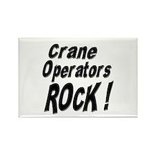 Crane Operators Rock ! Rectangle Magnet