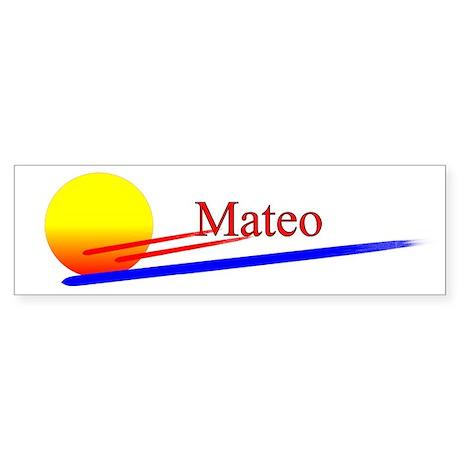 Mateo Bumper Sticker