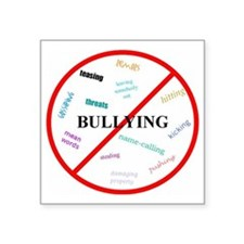 "No bullying Square Sticker 3"" x 3"""