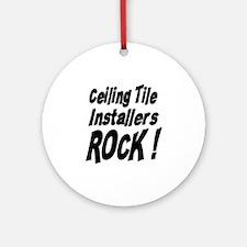 Ceiling Tile Rocks ! Ornament (Round)