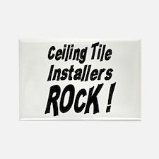 Ceiling Tile Rocks ! Rectangle Magnet