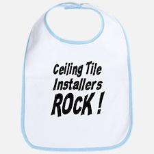Ceiling Tile Rocks ! Bib