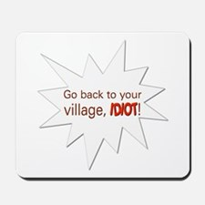 Red Village Idiot Mousepad