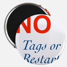No Tags No Restarts Magnet