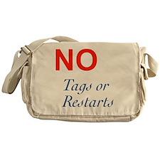 No Tags No Restarts Messenger Bag