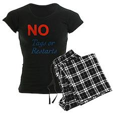 No Tags No Restarts Pajamas