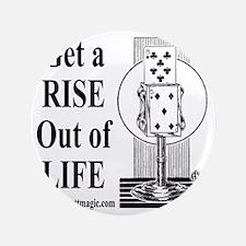 "Get A Rise 3.5"" Button"