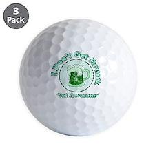 Vintage I dont get drunk  green wordans Golf Ball