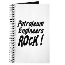 Petroleum Engineers Rock ! Journal