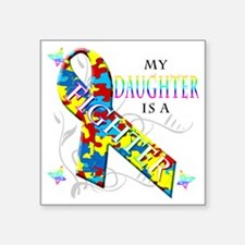 """My Daughter is a Fighter Square Sticker 3"""" x 3"""""""