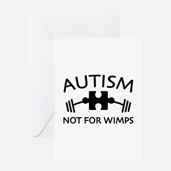 Autism Not For Wimps Greeting Card